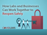 How Labs and Businesses Can Work Together to Reopen Safely