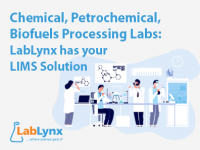 Chemical, Petrochemical, Biofuels Processing Labs: LabLynx has your LIMS Solution